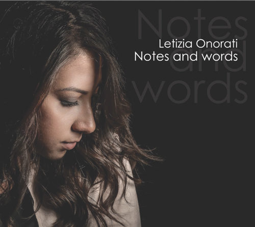 Notes and words, il nuovo album di Letizia Onorati