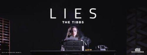 I Tibbs presentano il nuovo singolo Lies