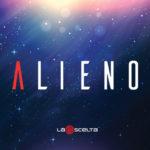 Alieno, il nuovo singolo della band La Scelta è in rotazione radiofonica