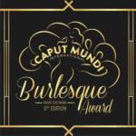 Mosh tra i primi ospiti del Caput Mundi International Burlesque Award – V Edizione