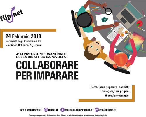 Collaborare per imparare, IV Convegno Internazionale di didattica capovolta, il nuovo modo di essere scuola