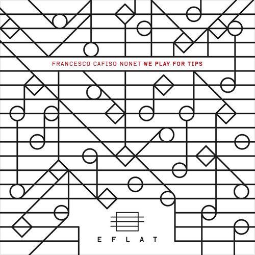 We play for tips, il nuovo album dell'ambasciatore del jazz italiano Francesco Cafiso