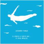 Il vento è forte qui… si vola meglio, il secondo album del cantautore pugliese Gerardo Tango