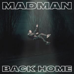 Madman: torna il 2 febbraio con il nuovo album Back Home