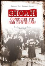 Shoah: un libro ed una mostra fotografica come Cammino della memoria