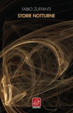 Storie notturne, il libro di Fabio Zuffanti