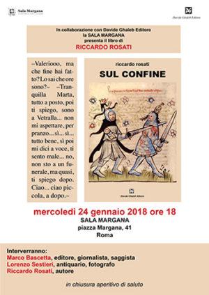Sul confine, il libro di Riccardo Rosati. La presentazione a Roma alla Sala Margana