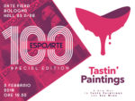 TASTIN' PAINTINGS for ESPOARTE 100 ad Arte Fiera Bologna
