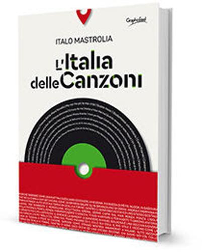 Un viaggio musicale da Nord a Sud con il libro L'Italia delle canzoni