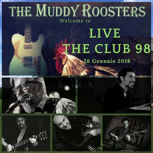 Muddy Roosters in concerto al Club 98 di Roma