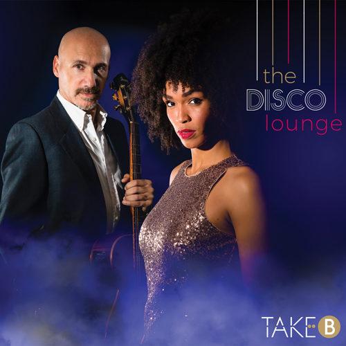 The Disco Lounge, il nuovo album dei Take B è disponibile in tutti i digital store