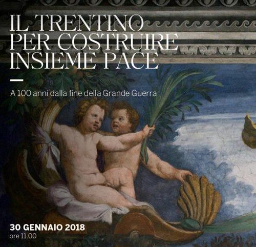 """""""Il Trentino per costruire insieme la pace"""". Appuntamento al castello del Buonconsiglio"""