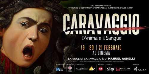 Caravaggio. L'Anima e il Sangue. Uscita evento nei cinema italiani il 19, 20 e 21 febbraio
