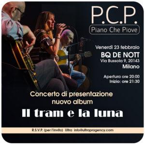 I PCP, Piano Che Piove presentano Il tram e la luna al BQ DE NOTT di Milano