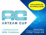 Arteam Cup 2018 – IV edizione. Nuova deadline il 10 aprile 2018