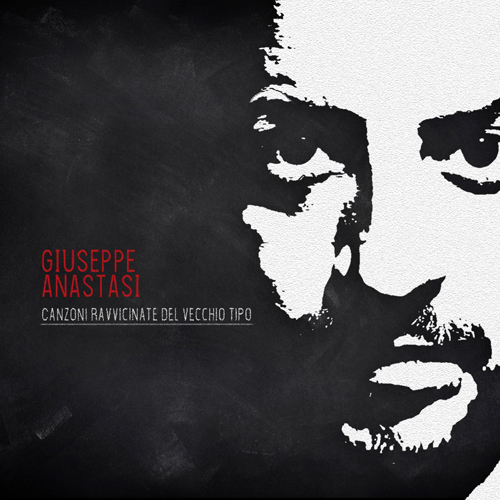 Giuseppe Anastasi in concerto a Milano presenta il suo primo album Canzoni ravvicinate del vecchio tipo
