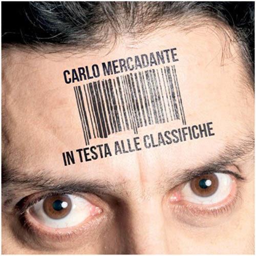 In testa alle classifiche, il nuovo album di Carlo Mercadante