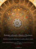 Itinerari musicali a Bologna tra scuole, salotti e teatri