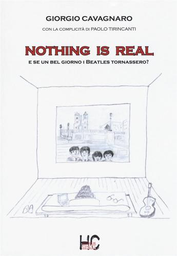 Nothing is Real, il romanzo di Giorgio Cavagnaro presentato a Genova
