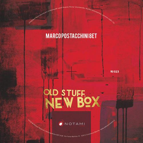 """""""Old stuff, new box"""" il terzo album di Marco Postacchini"""