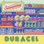 Supermarket il nuovo album dei Duracel