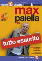 Tutto Esaurito di Max Paiella e Caterina Brigliadori con Max Paiella al Teatro Vittoria di Roma