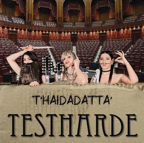 Le Testharde pubblicano il loro secondo album T'haidadatta