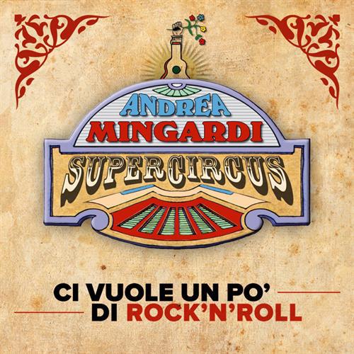 Ci vuole un po' di rock'n'roll, il primo singolo di Andrea Mingardi