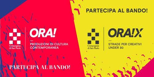 Eccellenze creative cercasi: con Compagnia di San Paolo torna il bando ORA! e nasce ORA!X dedicato agli under 30