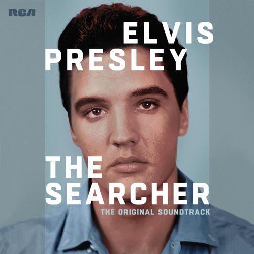Elvis Presley: The Searcher (the original soundtrack) è in uscita