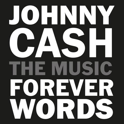 Legacy Recordings pubblica Johnny Cash: Forever Words album di poesie e testi inediti di Johnny Cash