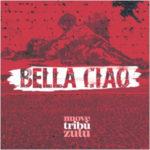 Le nuove Tribù Zulu firmano la loro personalissima Bella Ciao
