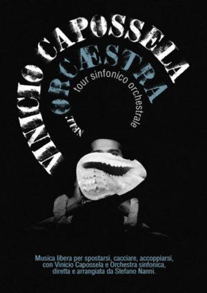 """Vinicio Capossela nei teatri d'Italia con il nuovo spettacolo """"Nell'ORCÆSTRA – tour sinfonico orchestrale"""""""