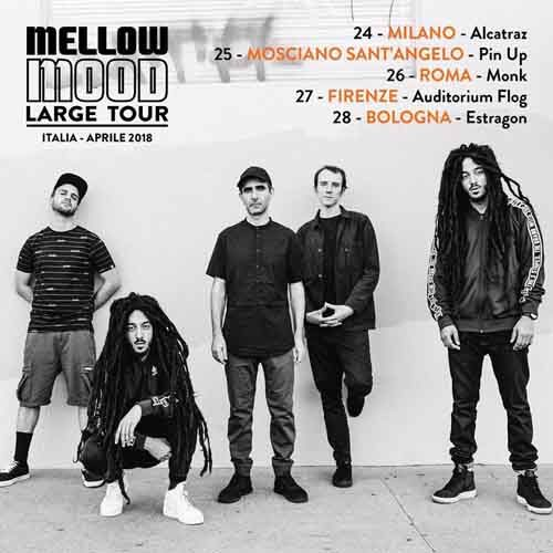 Mellow Mood Large Tour all'Estragon Club di Bologna