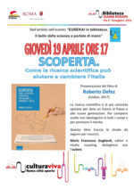 Scoperta. Come la ricerca scientifica può aiutare a cambiare l'Italia, il libro di Roberto Defez