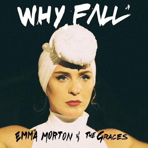 """E' uscito """"Why Fall"""", il nuovo singolo di Emma Morton"""