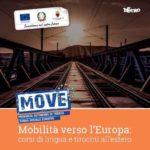 MoVE – Mobilità verso l'Europa: aperte le iscrizioni per tirocini formativi di 16 settimane