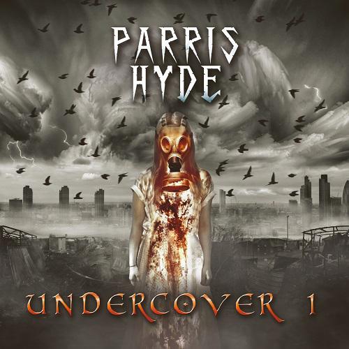 """Parris Hyde, pubblicato il nuovo Ep """"Undercover 1"""""""