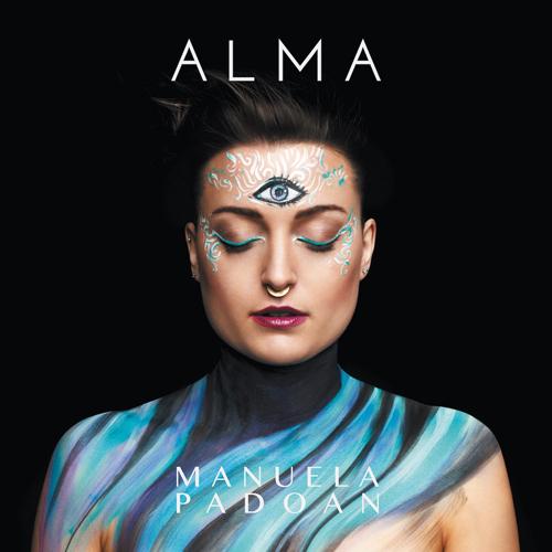 Alma, il primo album di inediti della cantautrice Manuela Padoan è uscito