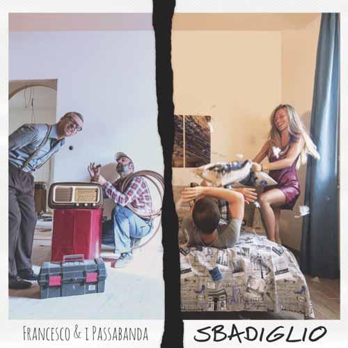 Sbadiglio, il singolo e il video di Francesco e i Passabanda