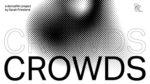 Manifattura delle Arti presenta CROWDS di Sarah Friedland in collaborazione con Art Factory International