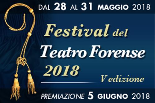Festival Del Teatro Forense 2018, al via la V edizione