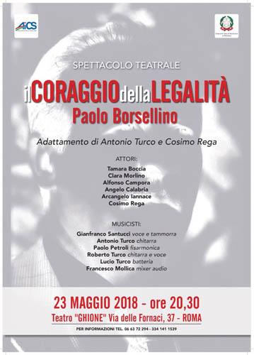 """""""Il coraggio della legalità"""". Per ricordare Paolo Borsellino, serata unica al Teatro Ghione di Roma"""