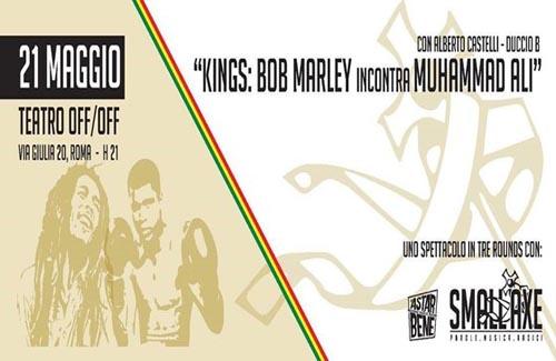 Kings: Bob Marley incontra Muhammad Ali