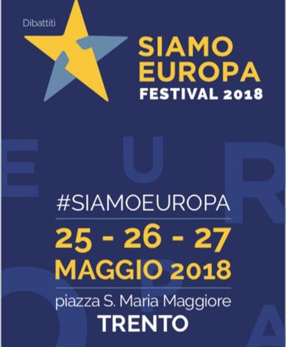 """Al via l'edizione 2018 del Festival """"Siamo Europa"""""""