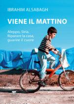 Padre Ibrahim Alsabagh, parroco di Aleppo, torna in Italia per presentare il suo nuovo libro Viene il mattino