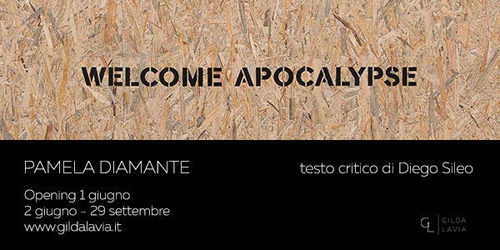 """""""Welcome Apocalypse"""" è il titolo della mostra di Pamela Diamante alla Galleria Gilda Lavia di Roma"""
