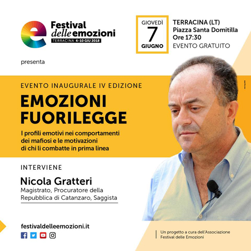 Il Festival delle Emozioni. Nicola Gratteri inaugura la IV edizione