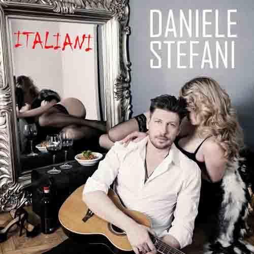 Italiani, il nuovo singolo di Daniele Stefani