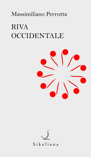 Riva occidentale, il libro di Massimiliano Perrotta